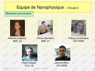 Equipe de Nanophysique  – Groupe 2