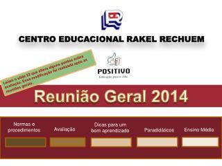 CENTRO EDUCACIONAL  RAKEL RECHUEM