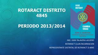 ROTARACT DISTRITO 4845 Periodo 2013/2014