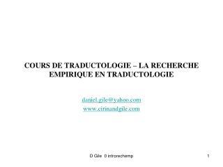 COURS DE TRADUCTOLOGIE – LA RECHERCHE EMPIRIQUE EN TRADUCTOLOGIE