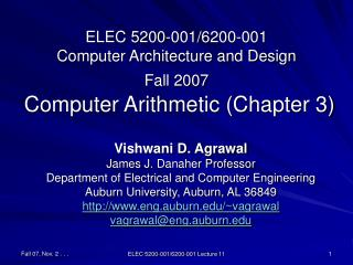 ELEC 5200-001/6200-001 Computer Architecture and Design Fall 2007  Computer Arithmetic (Chapter 3)