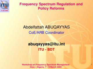 Frequency Spectrum Regulation and  Policy Reforms