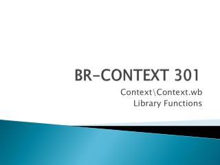 BR-CONTEXT 301