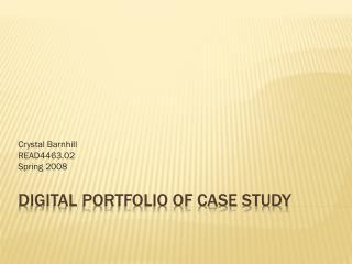 Digital Portfolio of Case Study