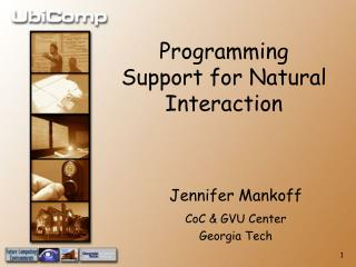 Programming Support for Natural Interaction