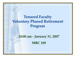 Tenured Faculty  Voluntary Phased Retirement Program