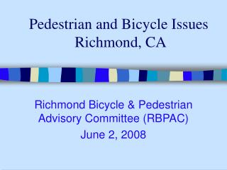 Pedestrian and Bicycle Issues   Richmond, CA