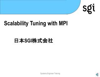 Scalability Tuning with MPI