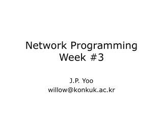 Network Programming Week #3