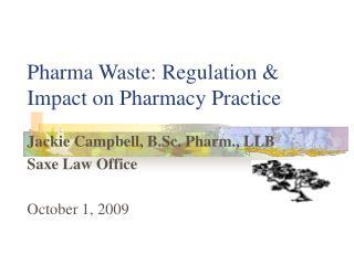 Pharma Waste: Regulation & Impact on Pharmacy Practice