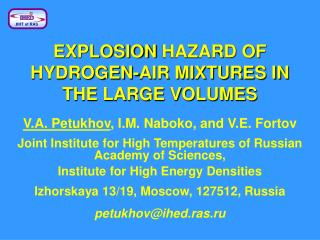 EXPLOSION HAZARD OF HYDROGEN-AIR MIXTURES IN THE LARGE VOLUMES