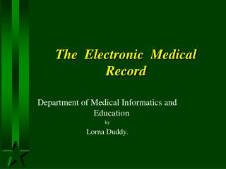 The  Electronic  Medical  Record