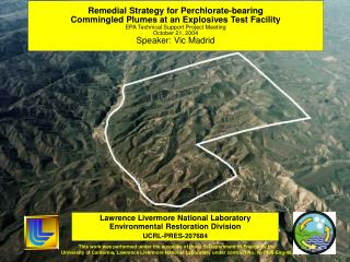 Lawrence Livermore National Laboratory Environmental Restoration Division UCRL-PRES-207684