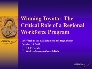 Winning Toyota: The Critical Role of a Regional Workforce Program