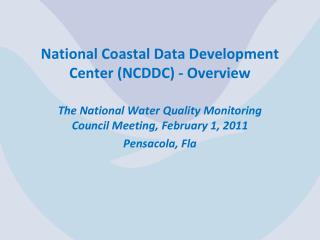 National Coastal Data Development Center (NCDDC) - Overview