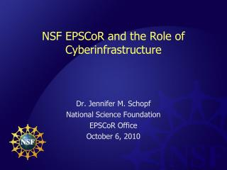 NSF EPSCoR and the Role of Cyberinfrastructure