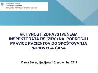 Dunja Sever, Ljubljana, 16. september 2011