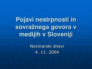 Pojavi nestrpnosti in sovražnega govora v medijih v Sloveniji