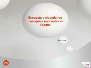 Encuesta a ciudadanos marroquíes residentes en  España