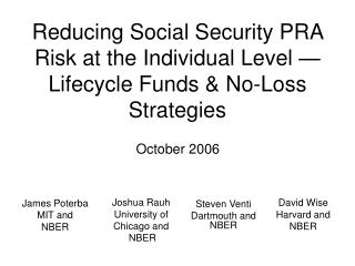 Reducing Social Security PRA Risk at the Individual Level — Lifecycle Funds & No-Loss Strategies