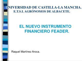 U NIVERSIDAD DE CASTILLA-LA MANCHA.           E.T.S.I. AGRÓNOMOS DE ALBACETE.