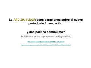 La  PAC 2014-2020 : consideraciones sobre el nuevo periodo de financiación.