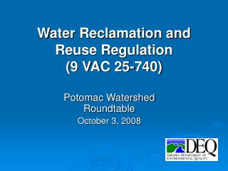 Water Reclamation and Reuse Regulation (9 VAC 25-740)