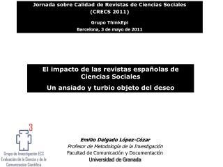 El impacto de las revistas españolas de Ciencias Sociales Un ansiado y turbio objeto del deseo