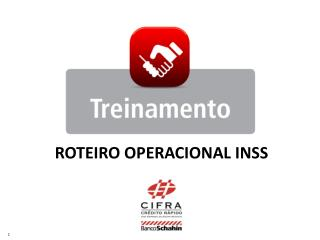 ROTEIRO OPERACIONAL INSS