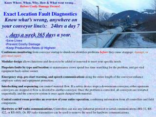 Know Where, When, Why, How  What went wrong  Before Costly Damage Occurs via Exact Location Fault Diagnostics