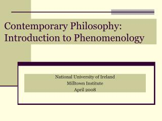 Contemporary Philosophy: Introduction to Phenomenology
