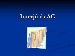 Interjú és AC