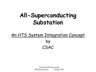 All-Superconducting Substation