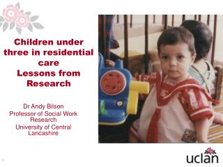 Children under three in residential care Lessons from Research