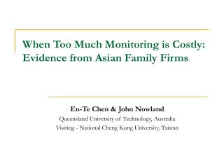 When Too Much Monitoring is Costly: Evidence from Asian Family Firms