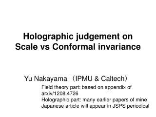 Holographic judgement on  Scale vs Conformal invariance