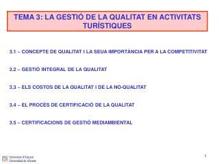 TEMA 3: LA GESTIÓ DE LA QUALITAT EN ACTIVITATS TURÍSTIQUES