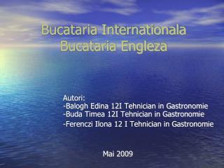 Bucataria Internationala Bucataria Engleza