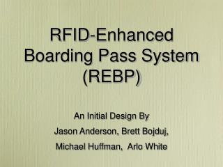 RFID-Enhanced Boarding Pass System (REBP)