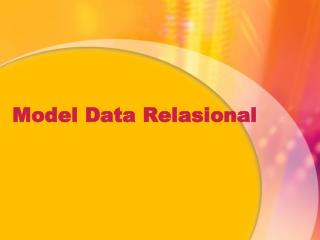 Model  Data  Relasional