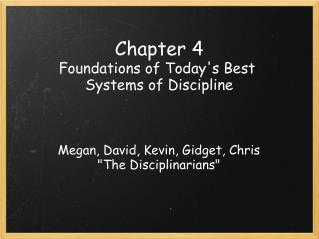 Chapter 4 Foundations of Today's Best Systems of Discipline