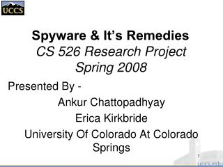 Spyware & It's Remedies CS 526 Research Project Spring 2008