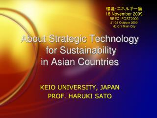 About Strategic Technology  for Sustainability in Asian Countries