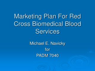 Marketing Plan For Red Cross Biomedical Blood Services