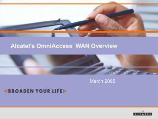 Alcatel's OmniAccess  WAN Overview