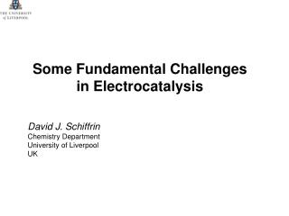 Some Fundamental Challenges in Electrocatalysis