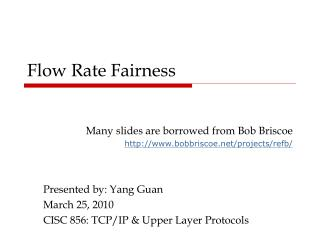 Flow Rate Fairness