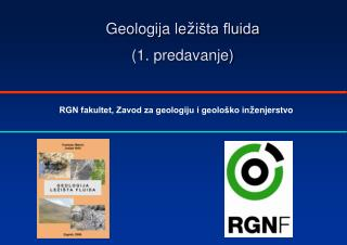 Geologija le ž išta fluida (1. predavanje)