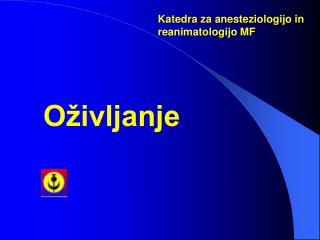 Katedra za anesteziologijo in reanimatologijo MF