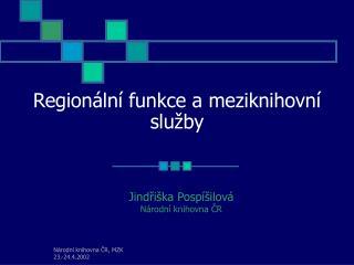Regionální funkce a meziknihovní služby